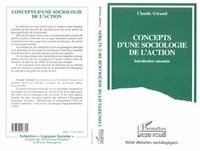 Claude Giraud - Concepts d'une sociologie de l'action - Introduction raisonnée.