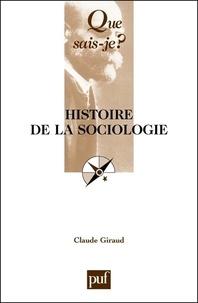 Claude Giraud - Histoire de la sociologie.