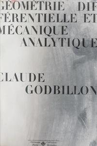 Claude Godbillon et J. L. Lagrange - Géométrie différentielle et mécanique analytique.