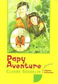 Claude Gosselin - Papy Aventure.