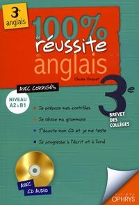 Claude Gosset - 100% de réussite en anglais 3e. 1 CD audio