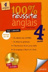 Claude Gosset - 100% de réussite en anglais 4e. 1 CD audio