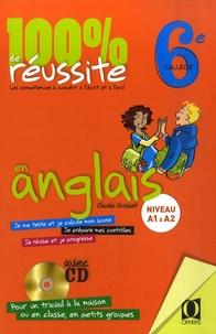 Claude Gosset - 100% de réussite en anglais 6e. 1 CD audio