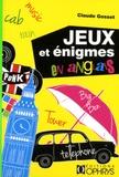 Claude Gosset - Jeux et énigmes en anglais.