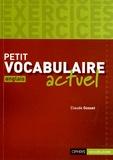 Claude Gosset - Petit vocabulaire actuel anglais - Exercices.