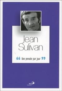 Claude Goure - Jean Sulivan - Une pensée par jour.