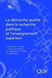 La démarche qualité dans la recherche publique et l'enseignement supérieur - Claude Granier |
