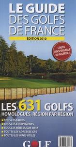 Claude Granveaud-Vallat et Benjamin Routhier - Le Guide des golfs de France.