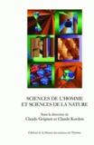 Claude Grignon et Claude Kordon - Sciences de l'homme et sciences de la nature - Essais d'épistémologie comparée.