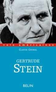 Claude Grimal - Gertrude Stein - Le sourire grammatical.