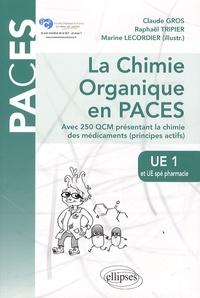 Deedr.fr La chimie organique en PACES UE1 et UE spé pharmacie - Avec 250 QCM présentant la chimie des médicaments (principes actifs) Image