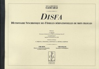 Claude Gruaz - Dictionnaire synchronique des familles dérivationnelles de mots français DISFA - Tomes 1 et 2.