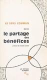 Claude Gruson et  Darras - Le partage des bénéfices, expansion et inégalités en France - Travaux du Colloque organisé par le Cercle Noroit à Arras, les 12 et 13 juin 1965.