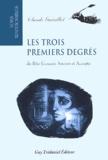 Claude Guérillot - Les trois premiers degrés du Rite Ecossais Ancien et Accepté.