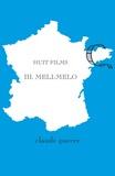 Claude Guerre - Huit films 3. Méli-Mélo.