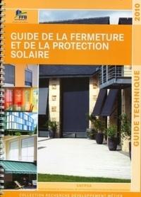 Claude Guez - Guide de la fermeture et de la protection solaire - Guide technique.