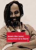Claude Guillaumaud-Pujol - Mumia Abu-Jamal, combattant de la liberté.