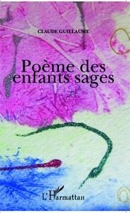 Claude Guillaume - Poème des enfants sages.
