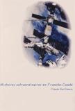 Claude Guillemin - Histoires extraordinaires en Franche-Comté.