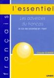 Claude Guimier - Les adverbes du Français - Le cas des adverbes en -ment.
