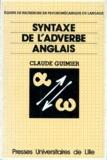 Claude Guimier - Syntaxe de l'adverbe anglais.