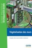Claude Guinaudeau - Végétalisation des murs - Conception, mise en oeuvre, entretien et maintenance.