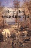 Claude Guintard et Christine Mazzoli-Guintard - Elevage d'hier, élevage d'aujourd'hui - Mélanges d'Ethnozootechnie offerts à Bernard Denis.