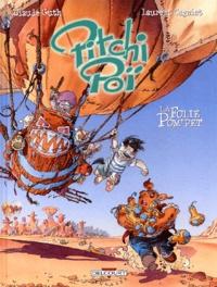 Claude Guth et Laurent Cagniat - Pitchi Poï Tome 2 : La folie Pom'Pet.