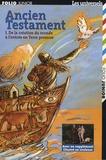 Claude Gutman - Ancien Testament - Tome 1, De la création du monde à l'entrée en Terre promise.