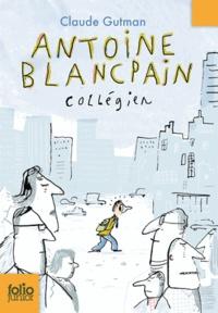 Claude Gutman - Antoine Blancpain, collégien.