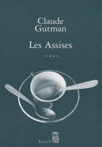 Claude Gutman - Les Assises.