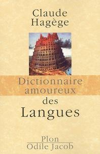 Claude Hagège - Dictionnaire amoureux des langues.