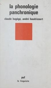Claude Hagège et André Haudricourt - La phonologie panchronique - Comment les sons changent dans les langues.
