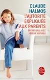 Claude Halmos - L'autorité expliquée aux parents.