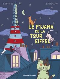 Claude Halmos et Jeanne Detallante - Le pyjama de la Tour Eiffel.