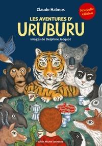 Claude Halmos et Delphine Jacquot - Les aventures d'Uruburu.