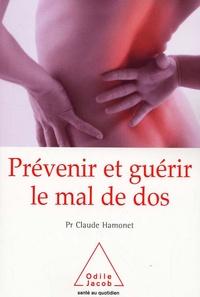 Prévenir et guérir le mal de dos- Un autre regard - Claude Hamonet |