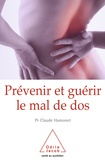 Claude Hamonet - Prévenir et guérir le mal de dos - Un autre regard.