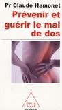 Claude Hamonet - Prévenir et soigner le mal de dos - Un autre regard.