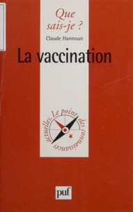 Claude Hannoun - La vaccination.