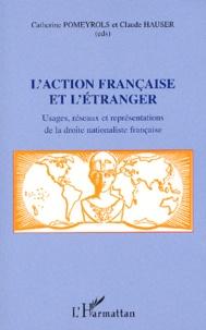 Deedr.fr L'Action française et l'étranger. Usages, réseaux et représentations de la droite nationaliste française Image