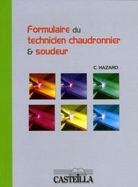 Claude Hazard - Formulaire du technicien chaudronnier et soudeur.