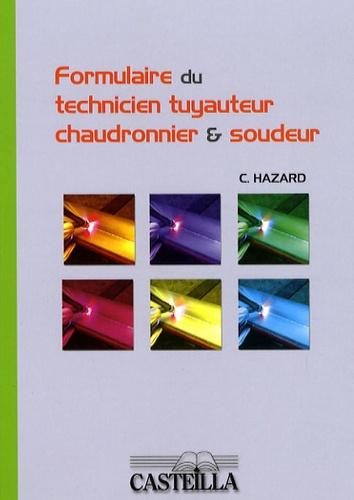 Claude Hazard - Formulaire du technicien tuyauteur, chaudronnier & soudeur.