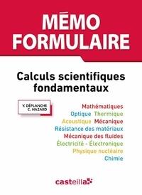 Claude Hazard et Yves Déplanche - MEMO FORMULAIRE - Calculs scientifiques.