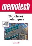 Claude Hazard et Frédy Lelong - Structures métalliques - Du CAP au BTS filières structures métalliques et chaudronnerie.