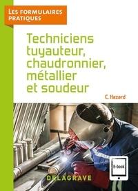 Claude Hazard - Techniciens tuyauteur, chaudronnier, métallier et soudeur.