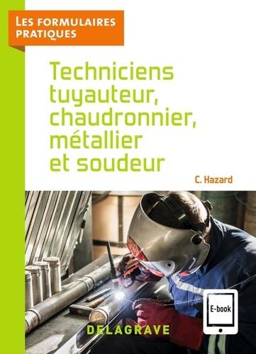 Techniciens tuyauteur, chaudronnier, métallier et soudeur