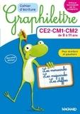 Claude Hebting - Cahier d'écriture Graphilettre CE2-CM1-CM2 de 8 à 11 ans - Les minuscules, les majuscules et les chiffres.