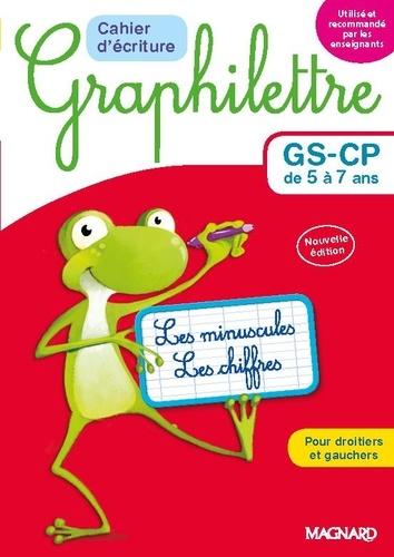 Cahier d'écriture Graphilettre GS-CP de 5 à 7 ans. Les minuscules et les chiffres  Edition 2017