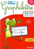 Claude Hebting - Cahier d'écriture Graphilettre GS-CP de 5 à 7 ans - Les minuscules et les chiffres, 4 exemplaires + 1 gratuit.